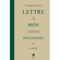 Lettre à mon Ami(e) Paysan(ne) du Cantal
