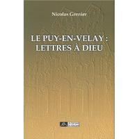 Le Puy*en-Velay : Lettre à dieu