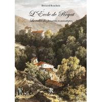 L'École de Royat - La vallée des peintres romantiques