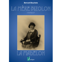 La Mère Bizolon - Lyonnaise - La Madelon