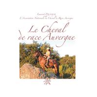Le Cheval de race Auvergne