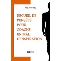 RECUEIL DE PENSÉES POUR COACHS EN MAL D'INSPIRATION