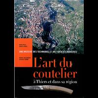 L'ART DU COUTELIER à Thiers et dans sa région