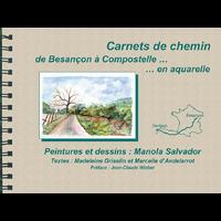CARNET DE CHEMIN DE BESANÇON A COMPOSTELLE... en aquarelle