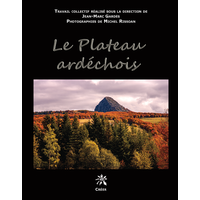 LE PLATEAU ARDÉCHOIS