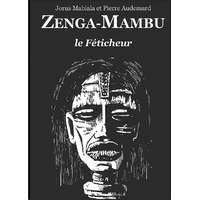 ZENGA-MAMBU Le Féticheur