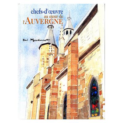 CHEFS D'OEUVRE AU COEUR DE L'AUVERGNE