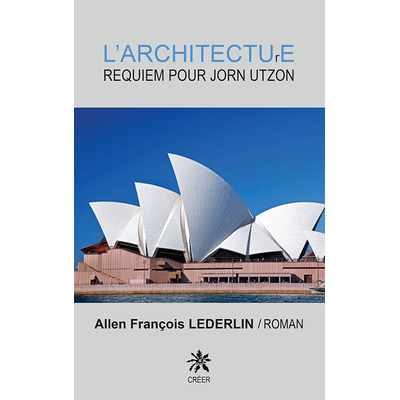 L'ARCHITECTURE- Requiem pour Jorn Utzon
