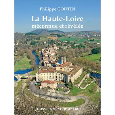 La Haute-Loire méconnue et révélée
