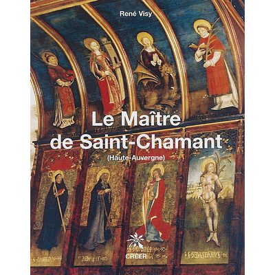 LE MAÎTRE DE SAINT-CHAMANT - (Haute-Auvergne)