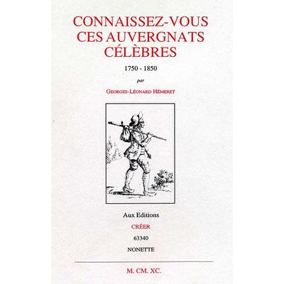 CONNAISSEZ-VOUS CES AUVERGNATS CÉLÈBRES - 1750 - 1850
