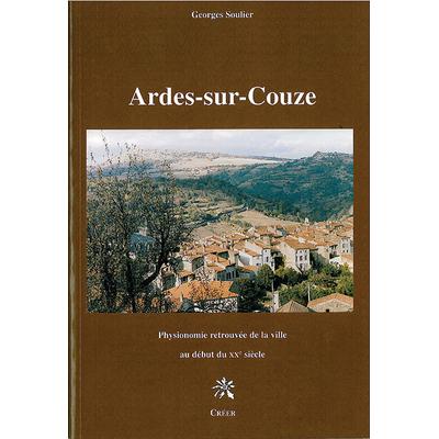 ARDES-SUR-COUZE - Physionomie retrouvée de la ville au début du XXe siècle