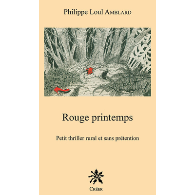 ROUGE PRINTEMPS, Petit thriller rural et sans prétention