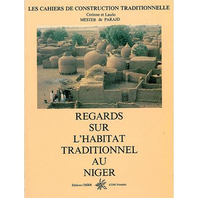 REGARDS SUR L'HABITATTRADITIONNEL AU NIGER