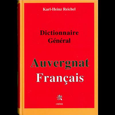 DICTIONNAIRE GÉNÉRAL AUVERGNAT FRANCAIS