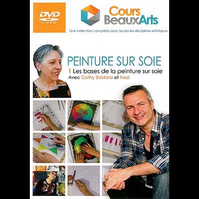 PEINTURE SUR SOIE - DVD - 1 Les bases de la peinture sur soie avec Cathy Boidard et Fred