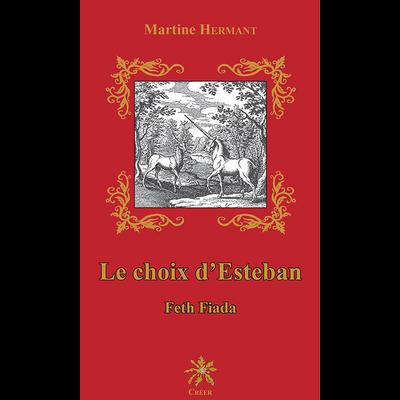 Le choix d'Esteban - Feth Fiada