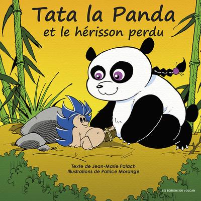 Tata la Panda et le hérisson perdu