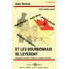 Et les Bourbonnais se levèrent, témoignage et contribution à l'histoire de la résistance dans l'Allier
