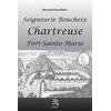 Seigneurie Boucheix - Chartreuse Port-Saint-Marie