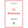Le Rêverisme - Manifeste
