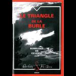 LE TRIANGLE DE LA BURLE - Bermudes en Cévenne