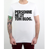 T-shirt Personne Ne Lit Ton Blog