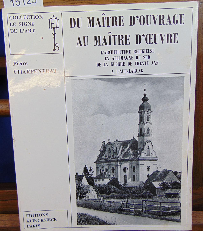 Charpentrat Pierre Du Ma Tre D 39 Ouvrage Au Ma Tre D