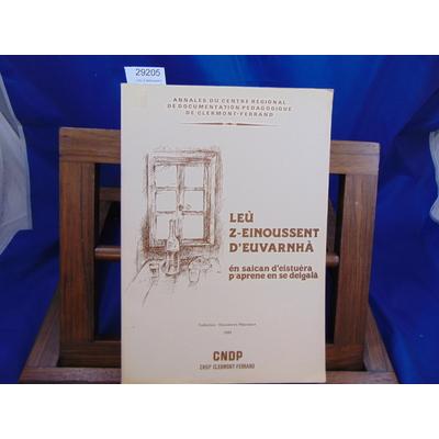 Bonnaud Pierre : Leu Z-einoussent d'euvarnha. Les naifs d'Auvergne...