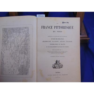 Alexis-M  : La France pittoresque du Nord. . Histoire et géographie des provinces....