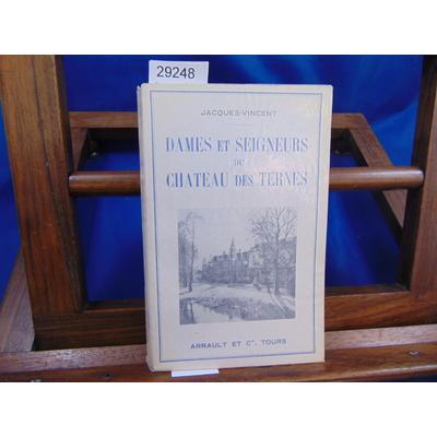 Jacques-Vincent  : Dames et seigneurs du chateau des Ternes...