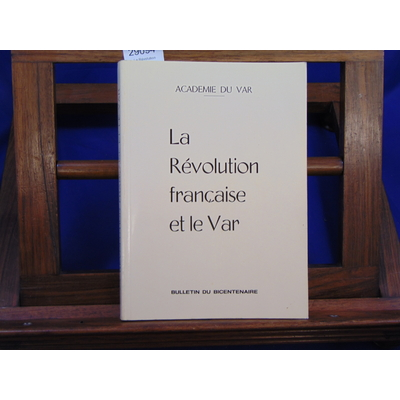 collectif  : La Révolution Française et le Var...