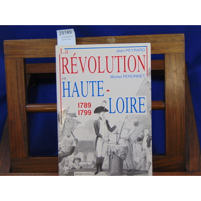 Peyrard jean : La révolution en Haute-Loire ...