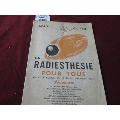 colectif : La radiethésie pour tous . aout 1955 N°8...