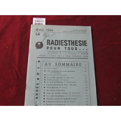 colectif : La radiethésie pour tous . Avril 1954   N°4...