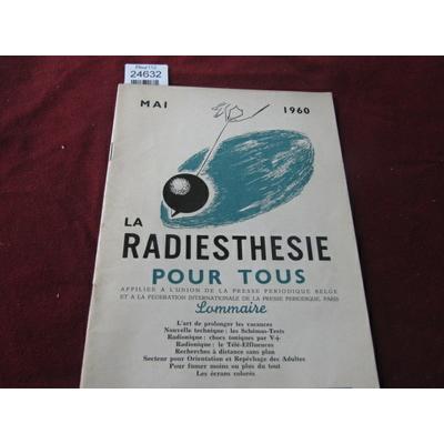 colectif : La radiethésie pour tous . Mai 1960...