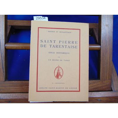 Tamie  : Saint Pierre de Tarentaise. Essai Historique...