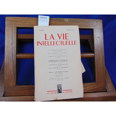 Collectif  : La vie intellectuelle 14e année nov. 1946...
