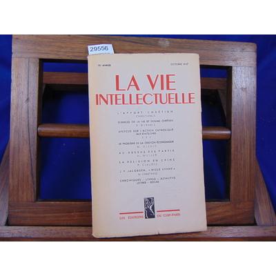 collectif  : La vie intellectuelle 15e année oct. 1947...
