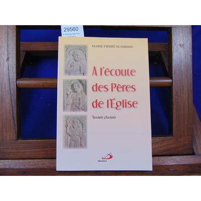 Bussieres  : A l'Ecoute des Peres de l'Eglise ...