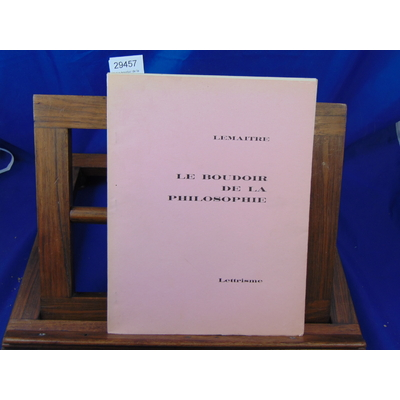 Lemaitre Maurice : Le boudoir de la philosophie - Tiré à part de la revue Lettrisme n° 5 juillet - août 1965..