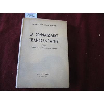 A.DAVID-NEEL : LA CONNAISSANCE TRANSCENDANTE...