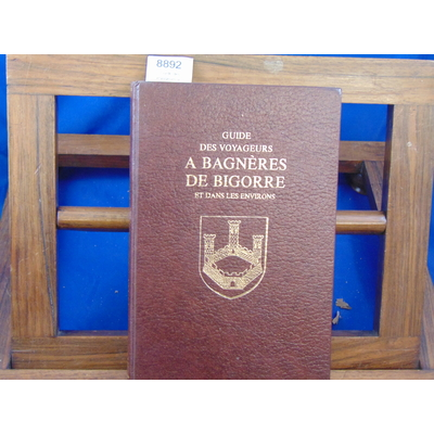 Joudou  : Guide des voyageurs a Bagnères de Bigorre et dans les environs....