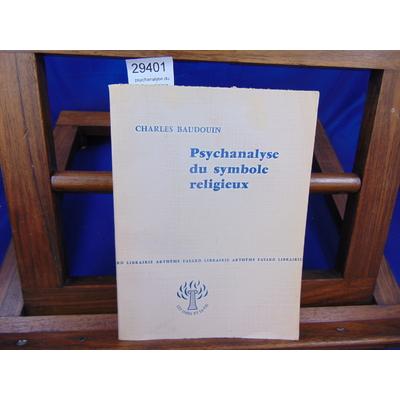 Baudouin Charles : psychanalyse du symbole religieux...