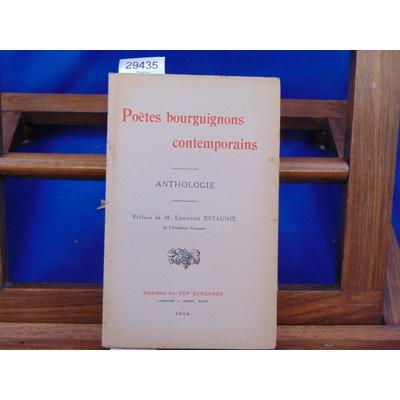 Collectif  : Poètes Bourguignons contemporains. Anthologie...
