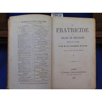 Walsh  : Le fratricide ou Gilles de Bretagne...