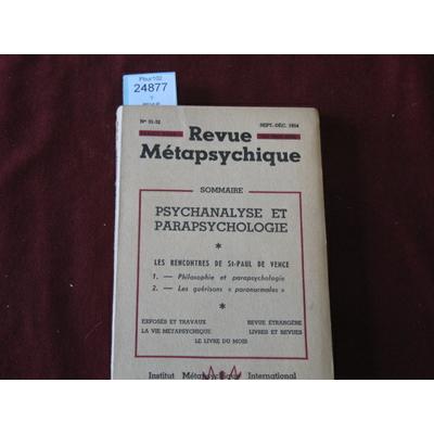 collectif : REVUE METAPSYCHIQUE PSYCHANALYSE ET PARAPSYCHOLOGIE N°31-32...
