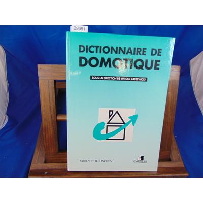 Zaniewicki W : Dictionnaire de domotique...