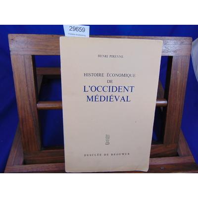 Pirenne Henri : Histoire économique de l'occident Médiévale...