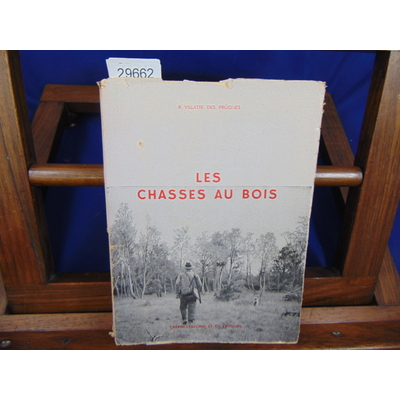 Prugnes R. villatte : Les Chasses au bois...
